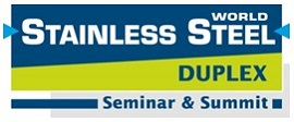 STAINLESS STEEL WORLD DUPLEX SEMINAR & SUMMIT